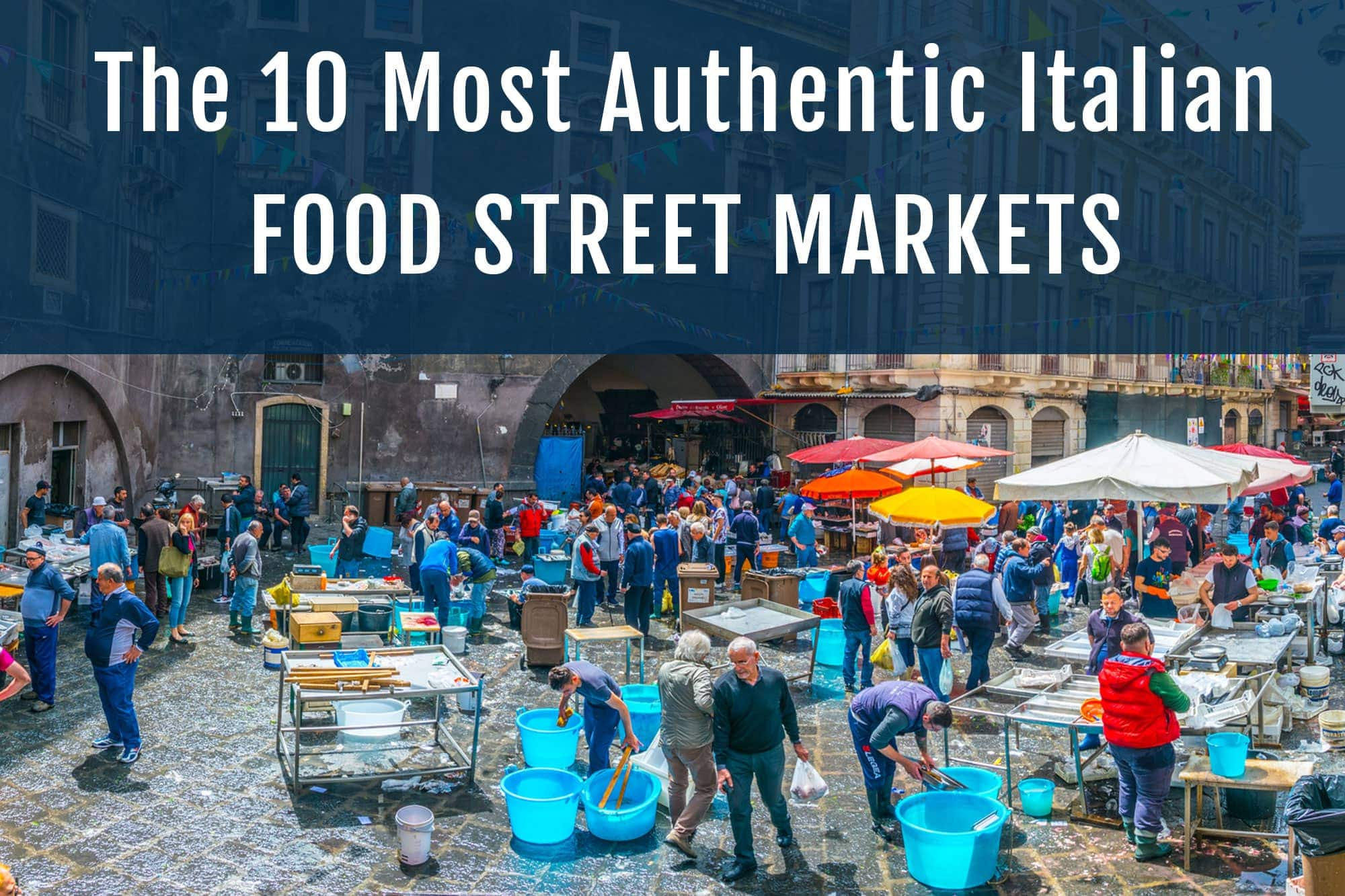 Italian Food Street Markets