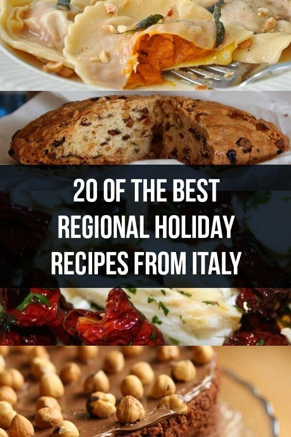 20 of The Best Regional Holiday Recipes from Italy