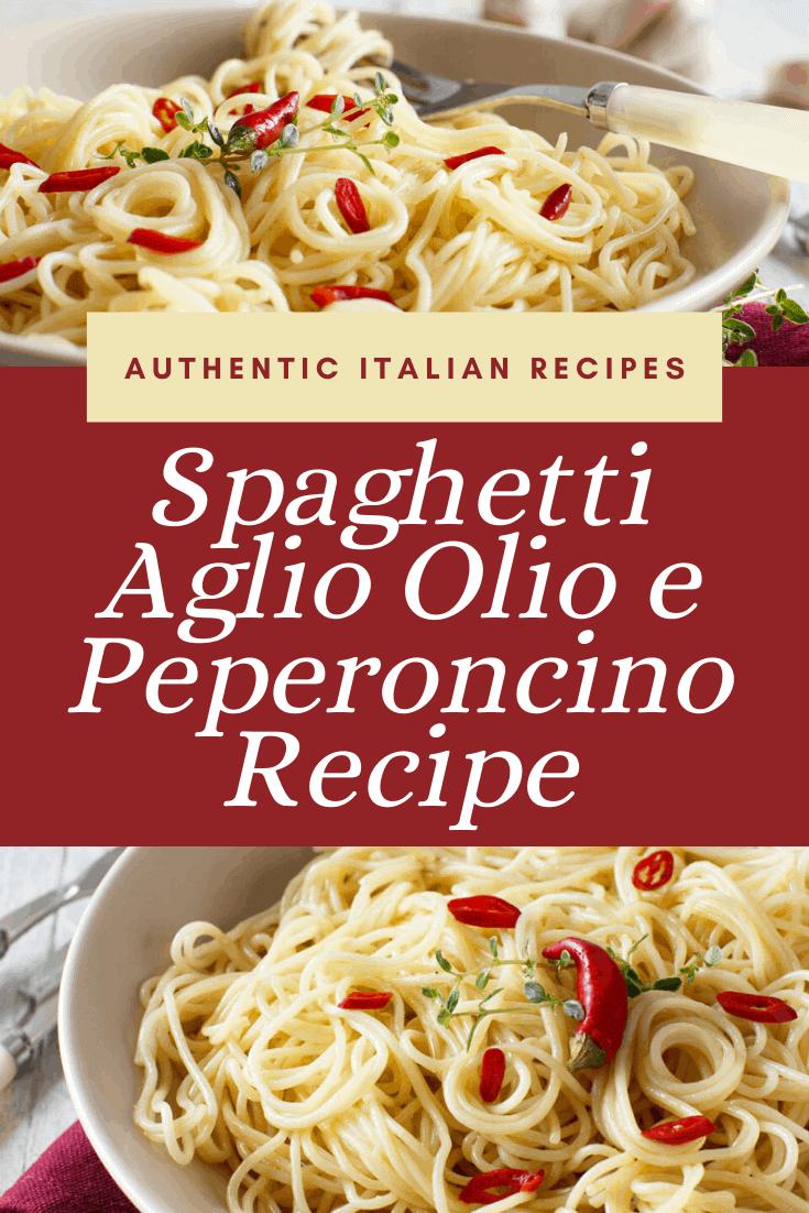 Learn how to make Spaghetti Aglio Olio e Peperoncino with this simple recipe. #spaghetti #italian #recipe