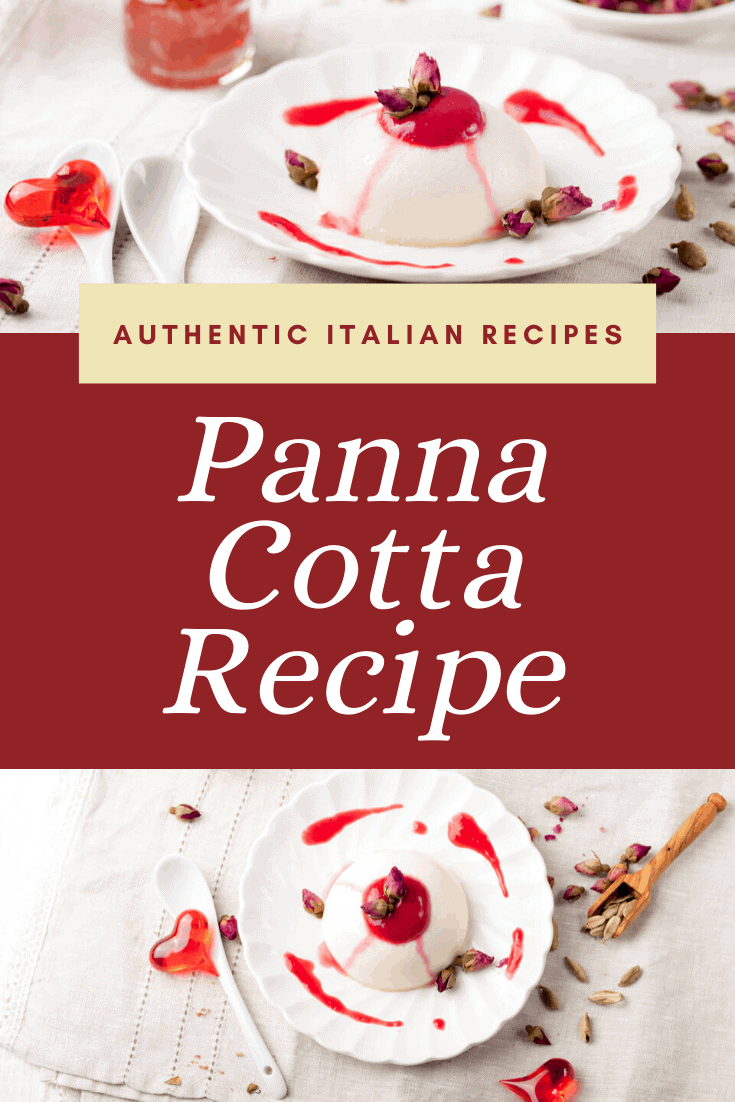 Delicious and Super Easy Traditional Panna Cotta Recipe