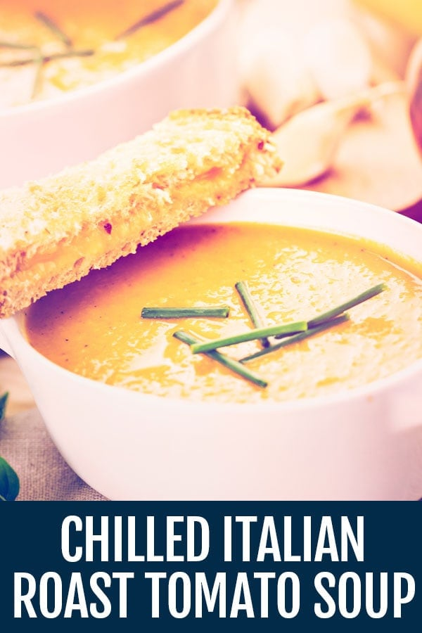 Chilled Italian Roast Tomato Soup – Soup of the Day