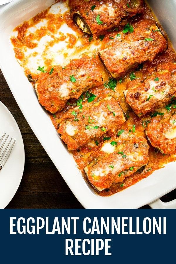 Eggplant Cannelloni – A Delicious Vegetarian Eggplant Recipe