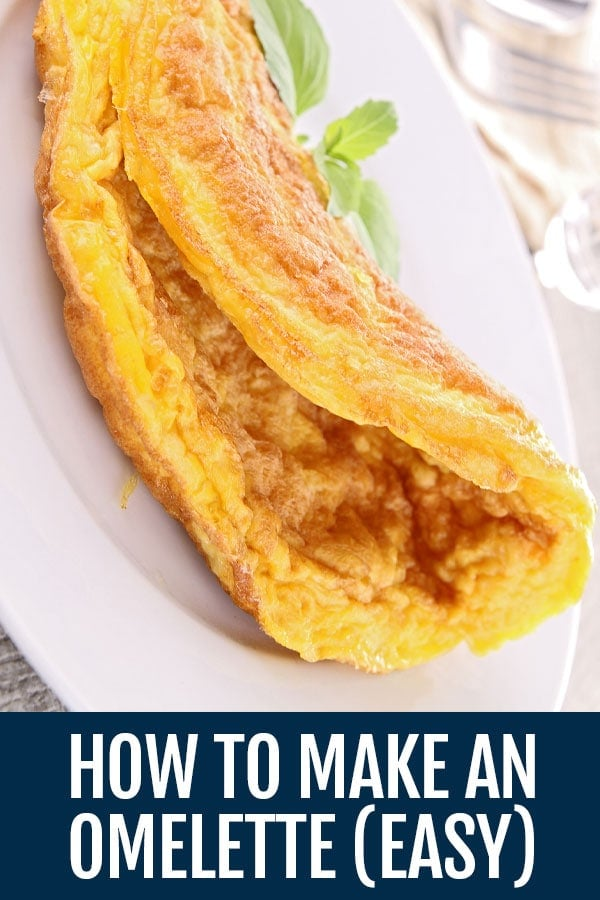 How to Make an Omelette (Omelet) – The Easiest Way
