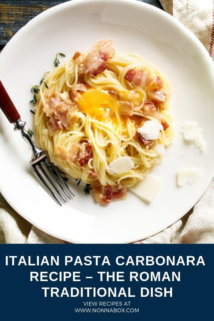 Authentic Italian Pasta Carbonara Recipe – The Roman Traditional Dish