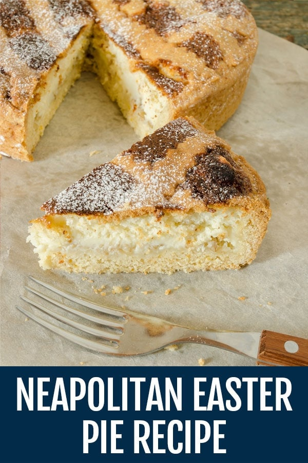 Pastiera Napoletana Recipe – Neapolitan Easter Pie Recipe
