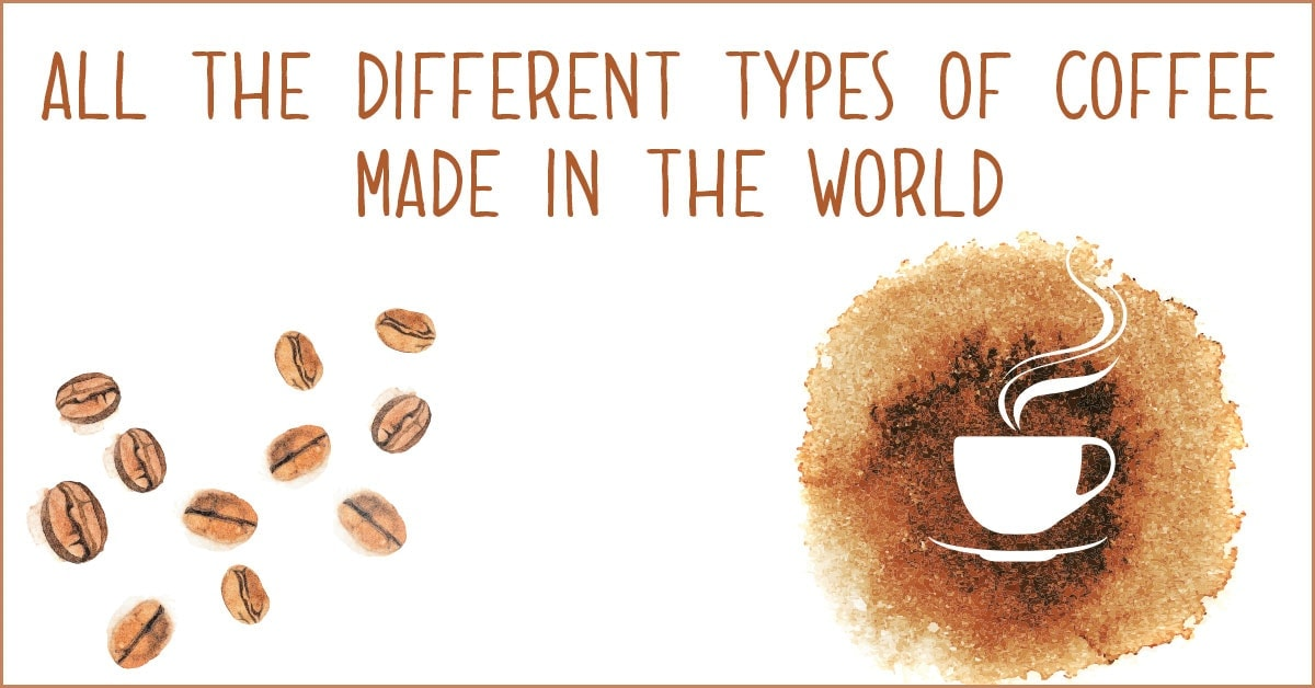 All the different types of coffee