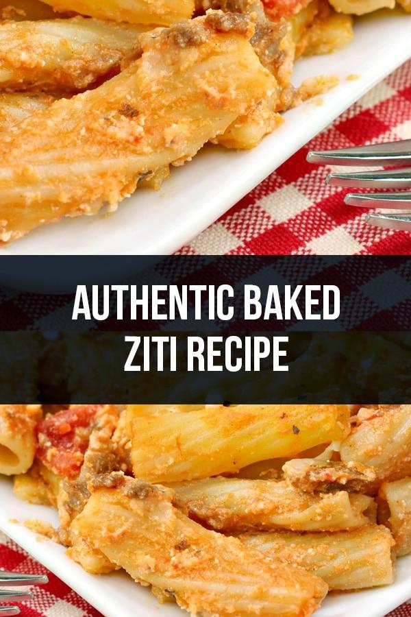 Authentic Baked Ziti Recipe