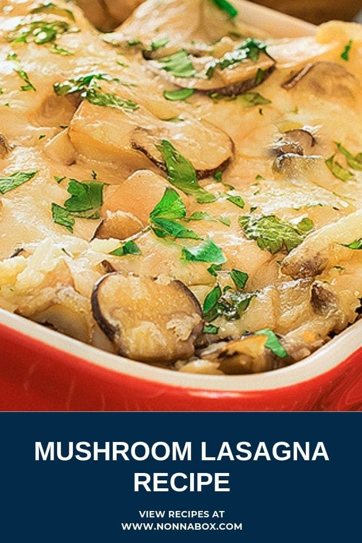 Mushroom Lasagna Recipe – A Vegetable Lasagna
