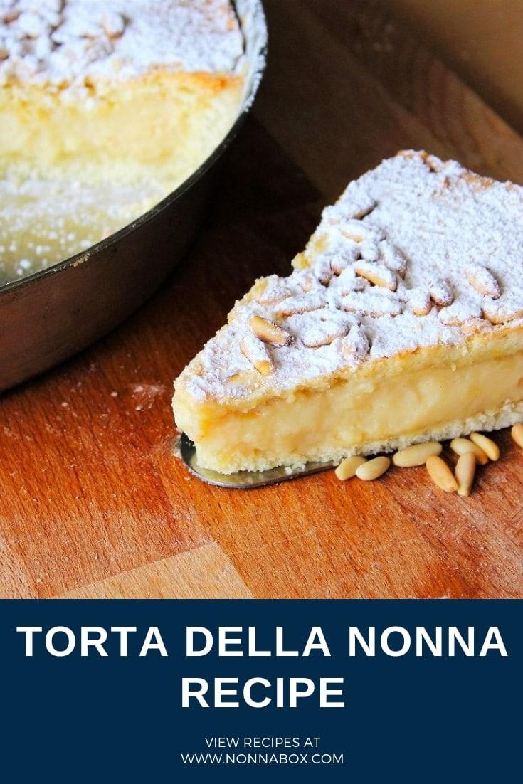 Torta della Nonna Recipe – Italian Pastry Cream Tart